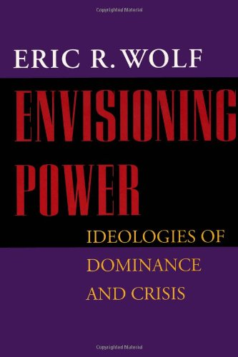 Envisioning Power Ideologies of Dominance and Crisis N/A edition cover
