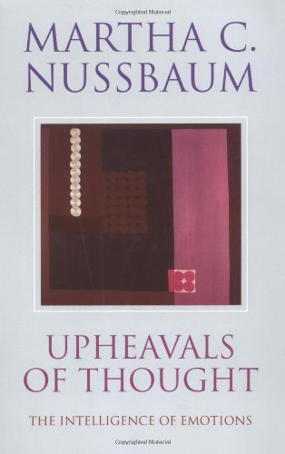 Upheavals of Thought The Intelligence of Emotions  2002 edition cover