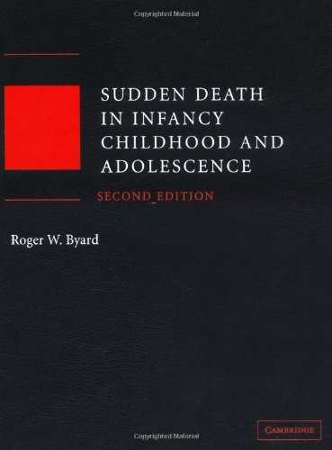 Sudden Death in Infancy, Childhood and Adolescence  2nd 2004 (Revised) 9780521825825 Front Cover