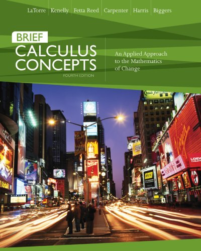 Calculus Concepts An Applied Approach to the Mathematics of Change 4th 2008 (Brief Edition) edition cover