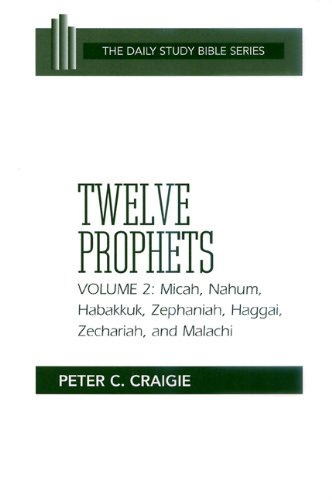 Twelve Prophets Micah, Nahum, Habakkuk, Zephaniah, Haggai, Zechariah, and Malachi Revised edition cover