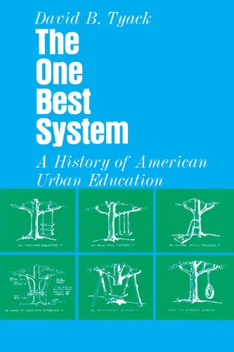 One Best System A History of American Urban Education  1974 edition cover