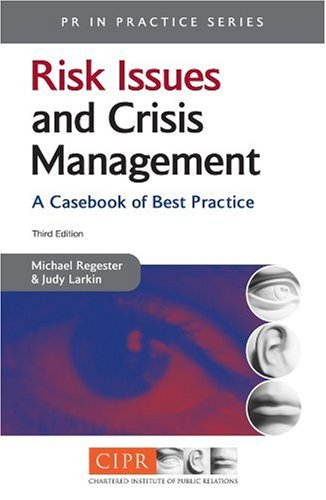 Risk Issues and Crisis Management  3rd 2005 (Revised) 9780749443825 Front Cover