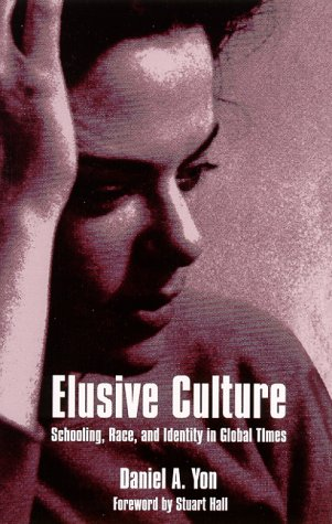 Elusive Culture Schooling, Race, and Identity in Global Times N/A edition cover