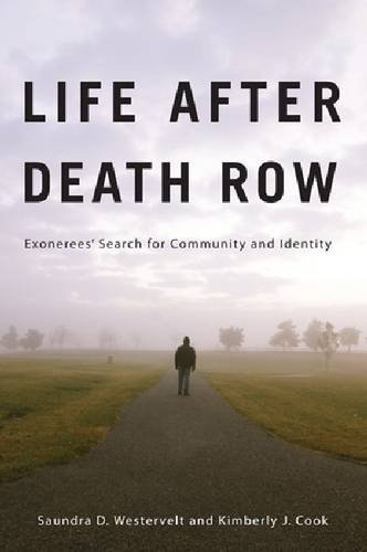 Life after Death Row Exonerees' Search for Community and Identity  2012 edition cover