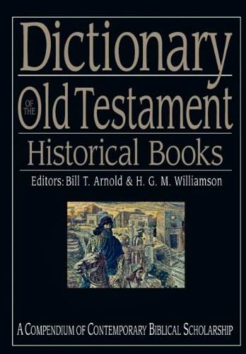 Dictionary of the Old Testament Historical Books  2005 edition cover