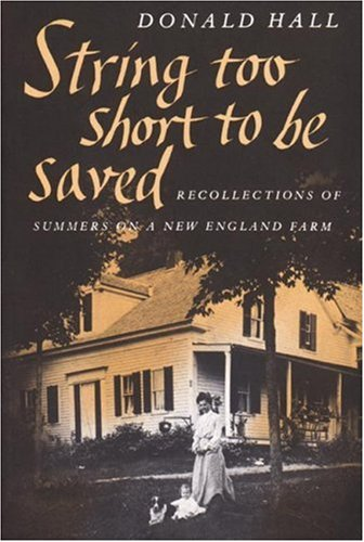 String Too Short to Be Saved Recollections of Summers on a New England Farm N/A edition cover