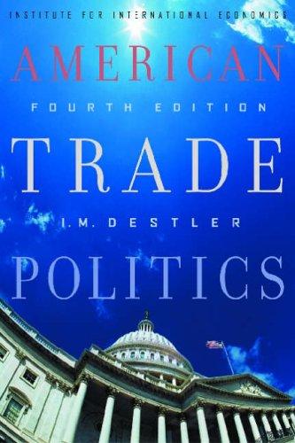 American Trade Politics  4th 2005 9780881323825 Front Cover