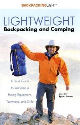 Lightweight Backpacking and Camping A Field Guide to Wilderness Hiking Equipment, Technique and Style N/A edition cover