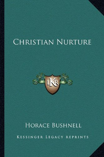 Christian Nurture N/A 9781162975825 Front Cover