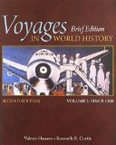 Voyages in World History:   2015 9781305088825 Front Cover