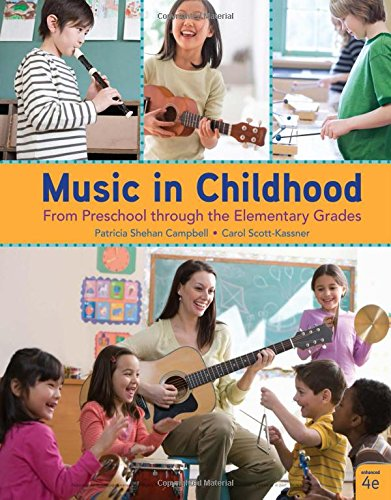 Music in Childhood Enhanced: From Preschool Through the Elementary Grades 4th 2018 9781337560825 Front Cover