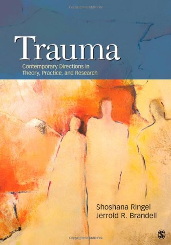 Trauma Contemporary Directions in Theory, Practice, and Research  2012 9781412979825 Front Cover