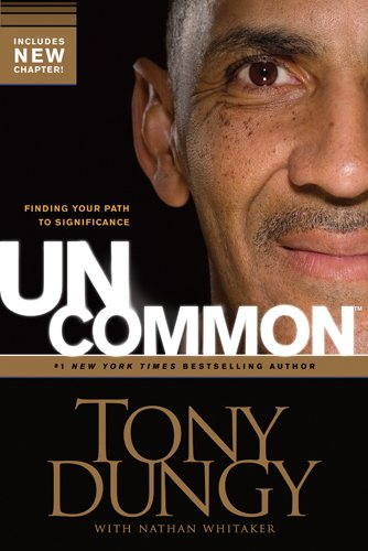 Uncommon Finding Your Path to Significance  2011 (Enlarged) edition cover