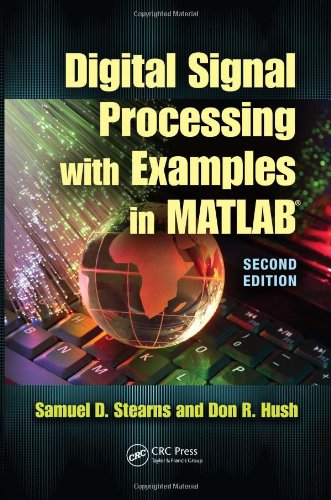 Digital Signal Processing with Examples in Matlab  2nd 2012 (Revised) edition cover