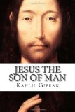 Jesus the Son of Man  N/A 9781492207825 Front Cover