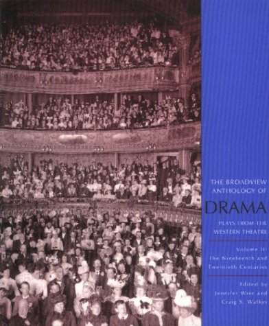 Broadview Anthology of Drama Plays from the Western Theatre  2003 edition cover