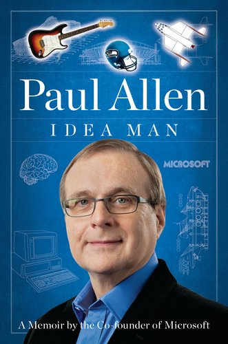 Idea Man A Memoir by the Co-Founder of Microsoft  2011 edition cover