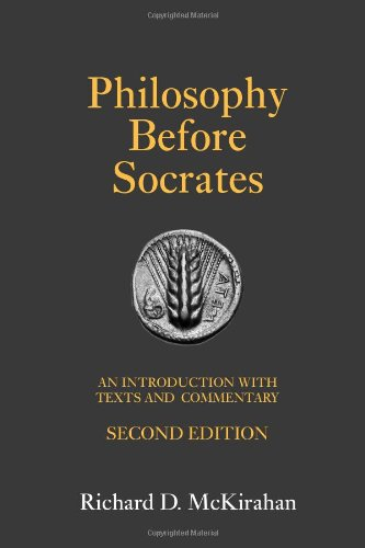 Philosophy Before Socrates An Introduction with Texts and Commentary 2nd 2010 9781603841825 Front Cover