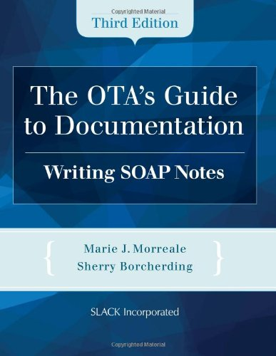 OTA's Guide to Documentation Writing SOAP Notes 3rd 2013 edition cover