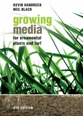 Growing Media for Ornamental Plants and Turf  4th 2010 (Revised) edition cover