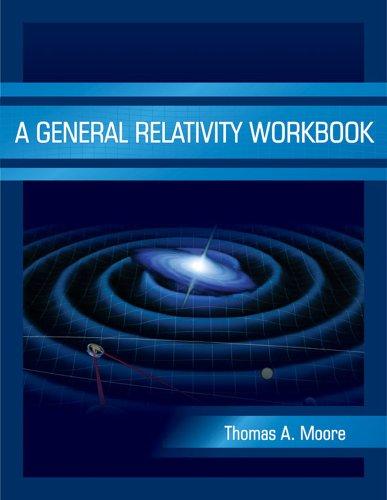 General Relativity Workbook   2012 edition cover