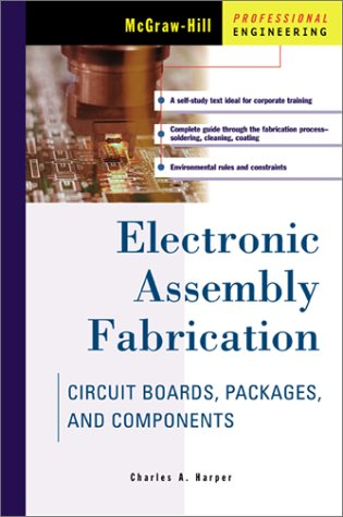 Electronic Assembly Fabrication   2002 edition cover