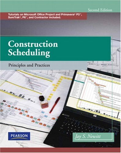 Construction Scheduling Principles and Practices 2nd 2009 edition cover