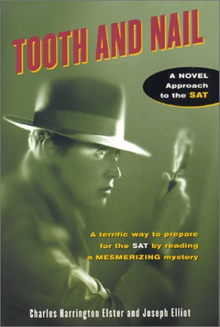 Tooth and Nail A Novel Approach to the SAT  1983 edition cover