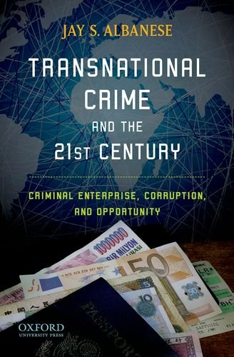 Transnational Crime and the 21st Century Criminal Enterprise, Corruption, and Opportunity  2011 edition cover