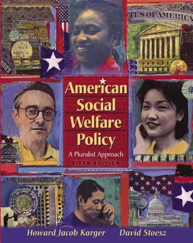 American Social Welfare Policy A Pluralist Approach 5th 2006 (Revised) edition cover