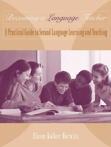 Becoming a Language Teacher A Practical Guide to Second Language Learning and Teaching  2008 edition cover