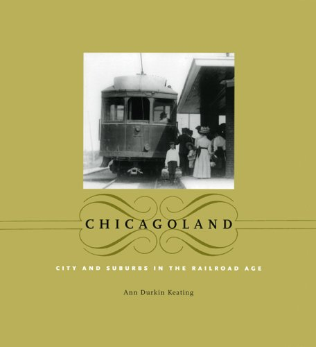 Chicagoland City and Suburbs in the Railroad Age  2005 edition cover