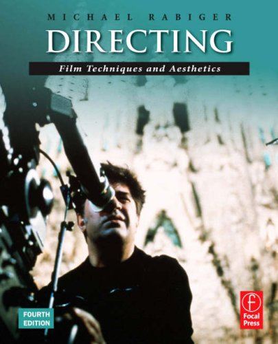 Directing Film Techniques and Aesthetics 4th 2007 (Revised) edition cover