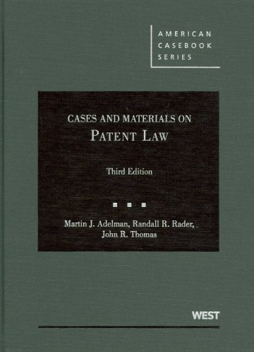 Cases and Materials on Patent Law  3rd 2009 (Revised) edition cover