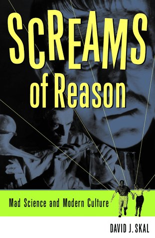 Screams of Reason Mad Science and Modern Culture  1998 edition cover