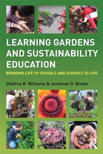 Learning Gardens and Sustainability Education   2012 edition cover