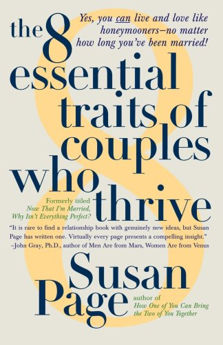 8 Essential Traits of Couples Who Thrive  N/A 9780440507826 Front Cover