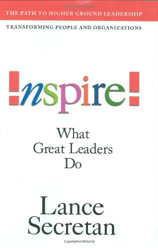 Inspire! What Great Leaders Do   2004 9780471648826 Front Cover