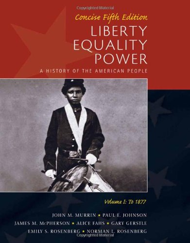 Liberty, Equality, Power A History of the American People 5th 2011 edition cover