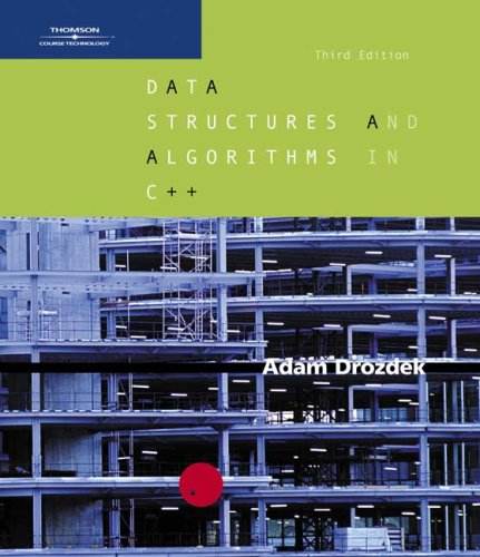 Data Structure and Algorithms in C++ Third Edition  3rd 2005 (Revised) 9780534491826 Front Cover