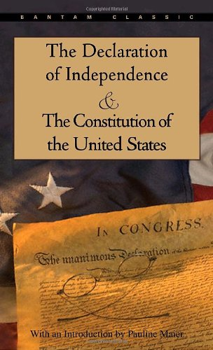 Declaration of Independence and the Constitution of the United States   1998 9780553214826 Front Cover