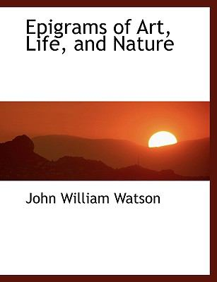 Epigrams of Art, Life, and Nature:   2008 edition cover