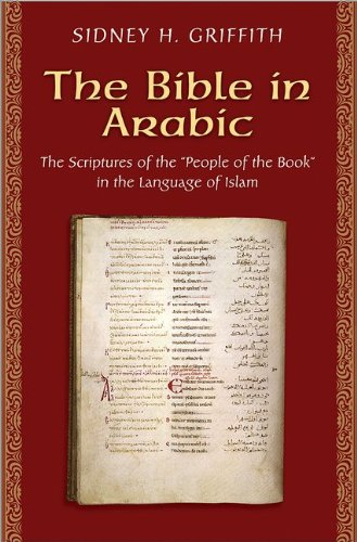 Bible in Arabic The Scriptures of the 'People of the Book' in the Language of Islam  2013 edition cover
