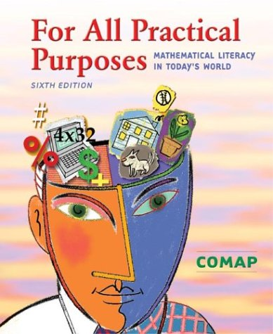For All Practical Purposes Mathematical Literacy in Today's World 6th 2003 9780716747826 Front Cover
