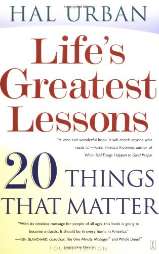 Life's Greatest Lessons 20 Things That Matter 4th 2003 edition cover