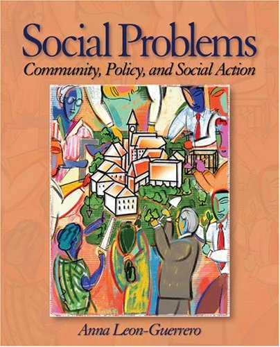Social Problems Community, Policy and Social Action  2005 9780761987826 Front Cover