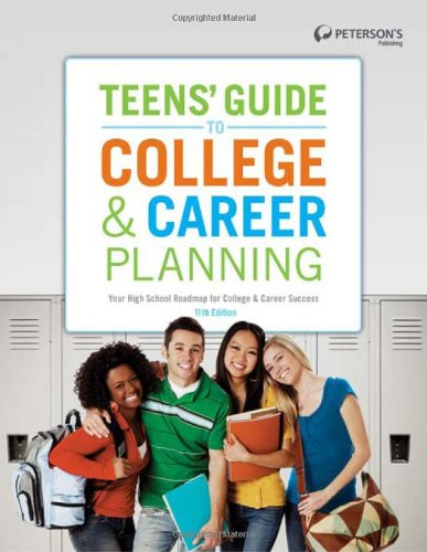 Teens' Guide to College and Career Planning  11th 2011 edition cover