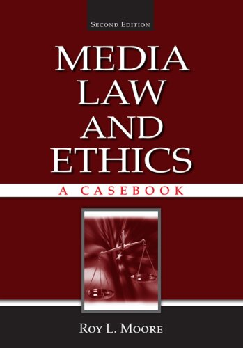 Media Law and Ethics  2nd 2008 (Revised) edition cover