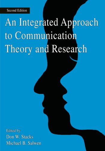 Integrated Approach to Communication Theory and Reserach  2nd 2009 (Revised) edition cover
